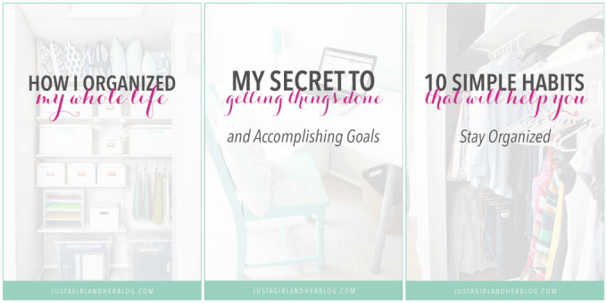 Best Organization Posts from Just a Girl and Her Blog