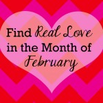 Find Real Love in the Month of February