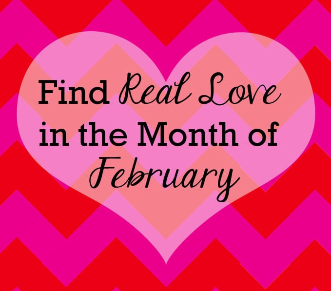Real Love in February