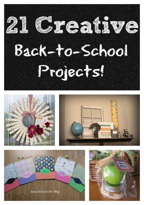 21 Creative Back to School Projects