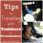 Tips for Traveling with Toddlers & Preschoolers