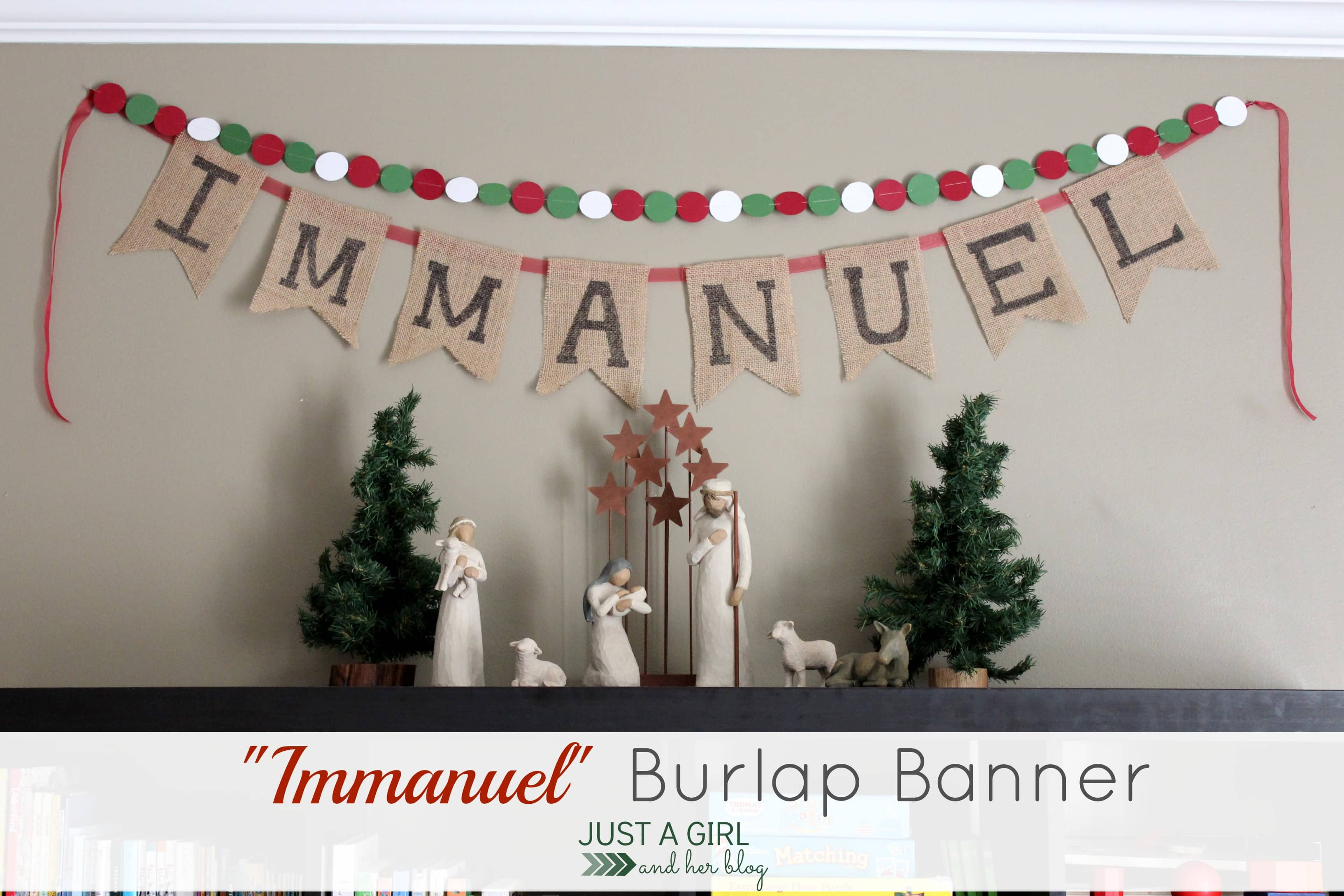 immanuel burlap banner by just a girl and her blog - Burlap Christmas Banner