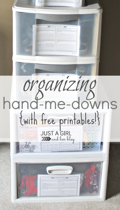 Organizing Hand-Me-Downs by Just a Girl and Her Blog