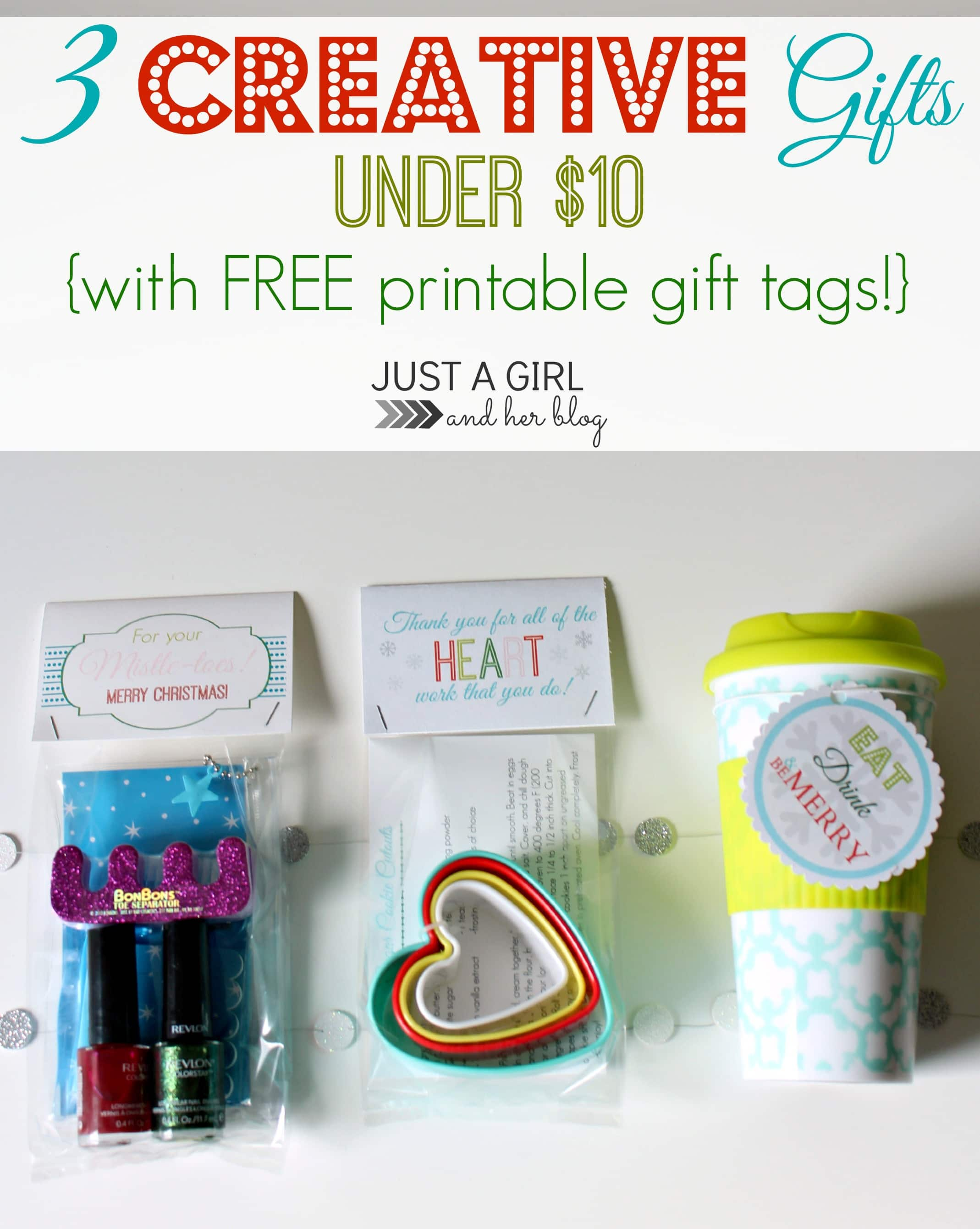 3 creative gifts under 10 with free printable gift tags for Creative diy gifts
