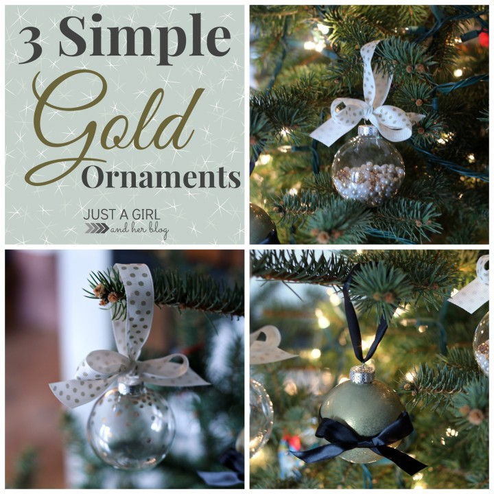3 Simple Gold Ornaments, Just a Girl and Her Blog