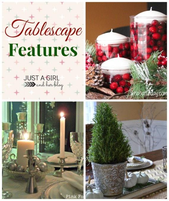 Tablescape Features