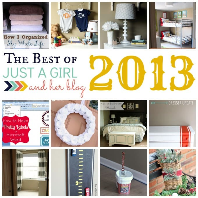 The Best of Just a Girl and Her Blog 2013