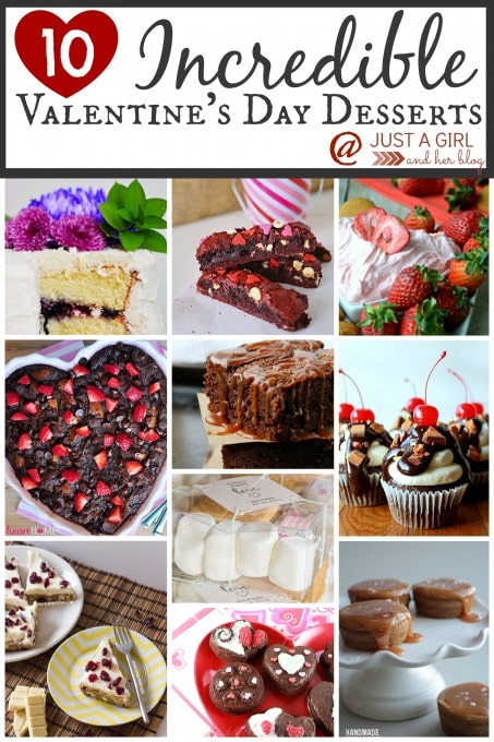 10 Incredible Valentine's Day Desserts by Just a Girl and Her Blog