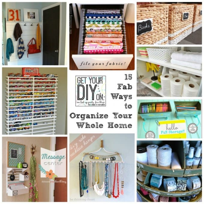 15 Organization Ideas at Just a Girl and Her Blog