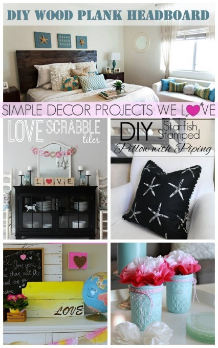 Simple Decor Projects We Love