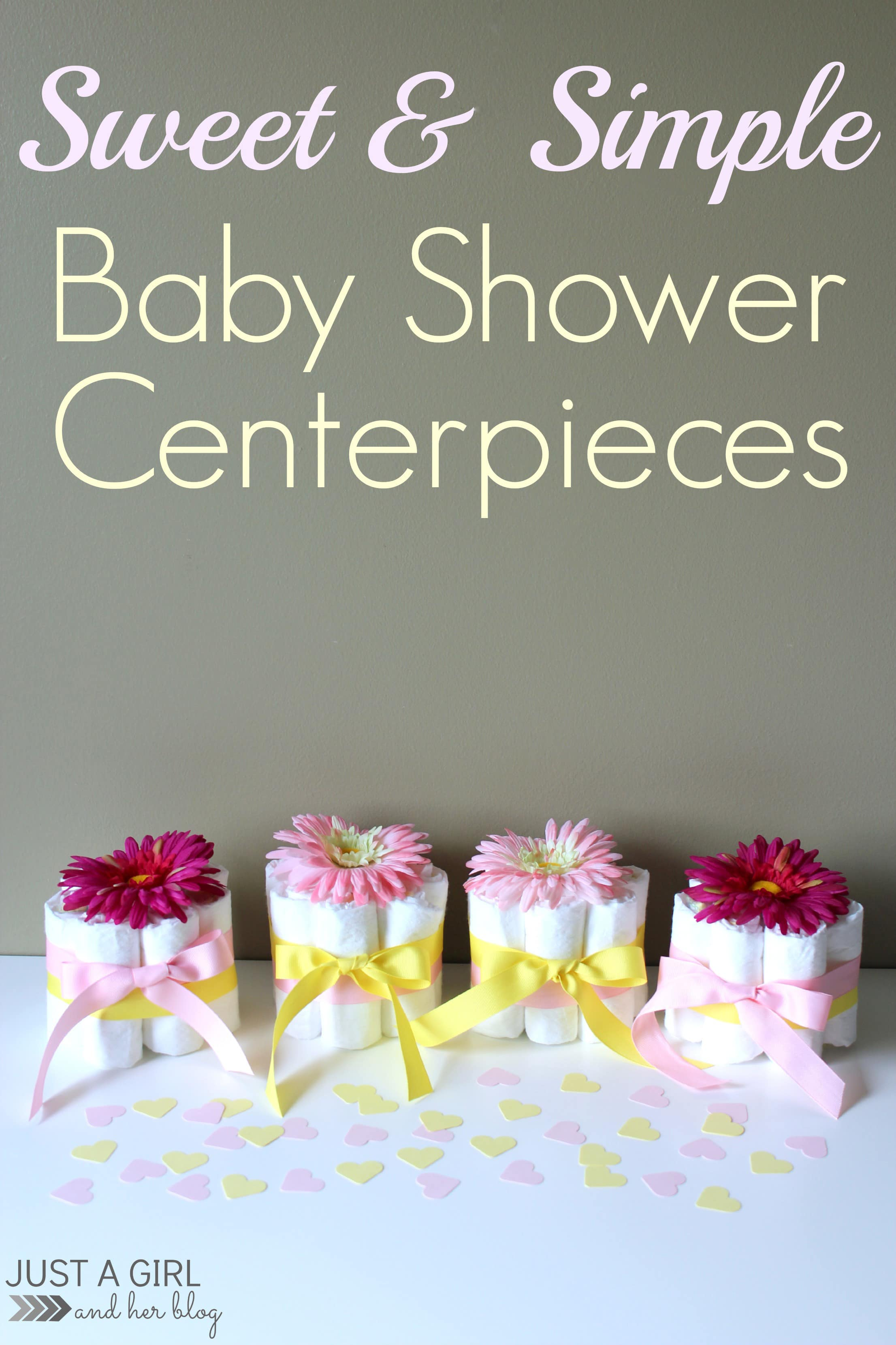 Sweet And Simple Baby Shower Centerpieces Just A Girl And Her Blog