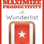 How to Maximize Productivity with Wunderlist