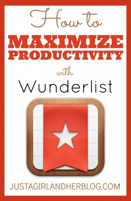 How to Maximize Productivity with Wunderlist by Just a Girl and Her Blog