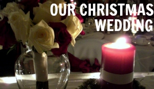 Our Christmas Wedding
