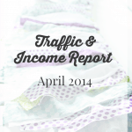 April 2014 Traffic and Income Report