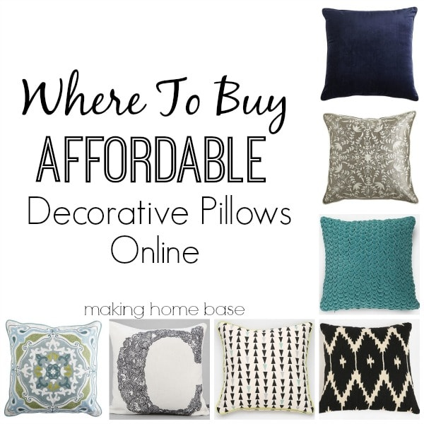 Where to Buy Affordable Decorative Pillows Online by Making Home Base