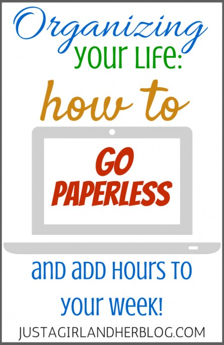 How to Go Paperless at JustAGirlAndHerBlog.com
