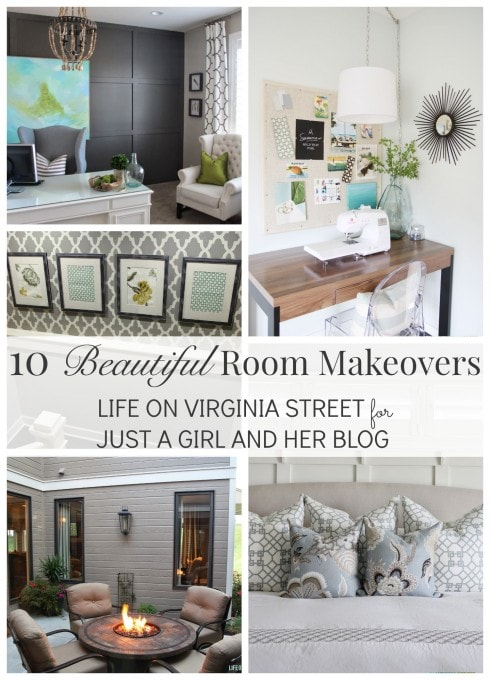 10 Beautiful Room Makeovers | Life on Virginia Street for Just a Girl and Her Blog