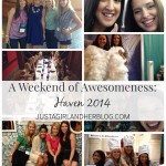 Haven Recap at JustAGirlAndHerBlog.com