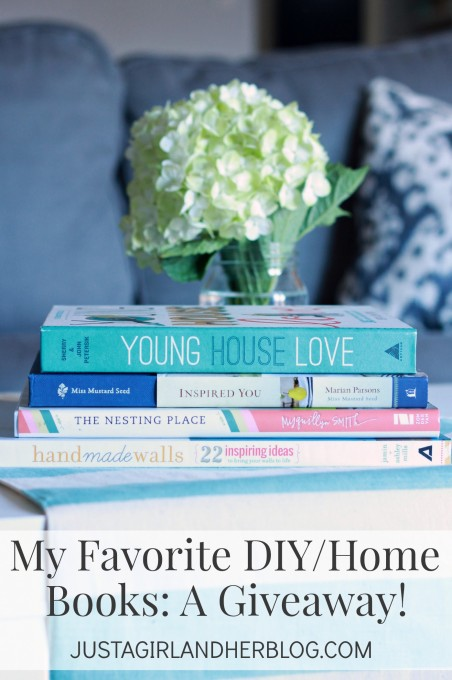 My Favorite DIY Home Books A Giveaway | JustAGirlAndHerBlog.com