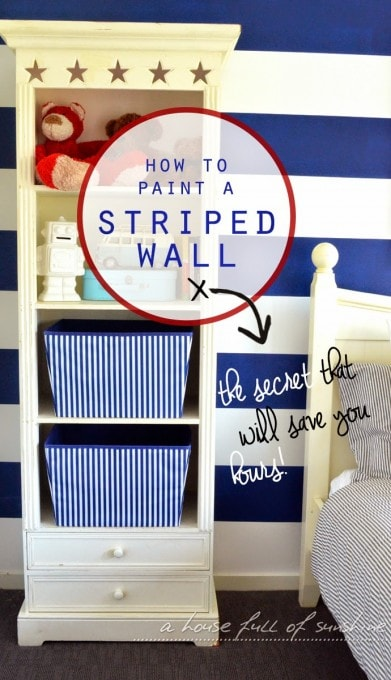 How to Paint a Striped Wall | A House Full of Sunshine for Just a Girl and Her Blog