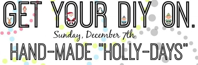 Get your DIY on Hand Made Holly Days poster.