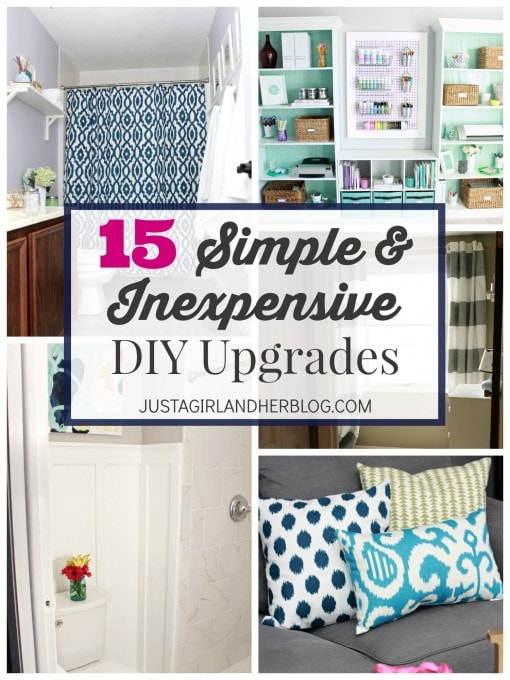 15 Simple and Inexpensive DIY Upgrades | JustAGirlAndHerBlog.com