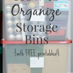 How to Organize Storage Bins {with FREE Printables!}