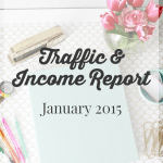 January 2015 Traffic and Income Report