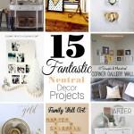 15 Neutral Decor Projects | JustAGirlAndHerBlog.com