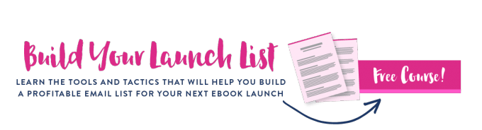 Grow a focused, engaged email list that will help you launch a profitable eBook! This free course will teach you how!