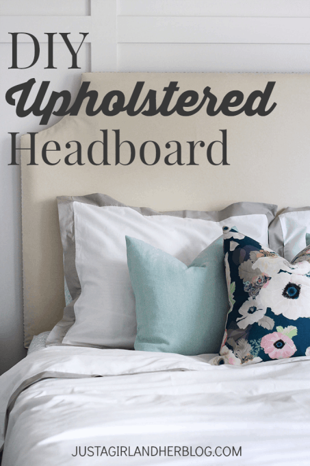 DIY Upholstered Headboard | Just a Girl and Her Blog