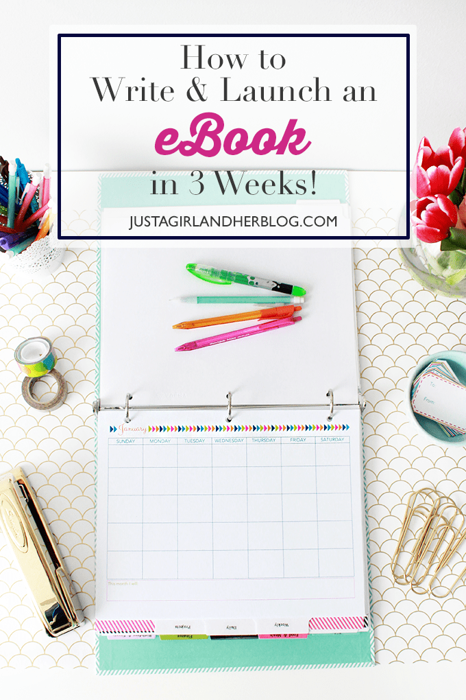 How to write launch an ebook in 3 weeks just a girl and her blog how to launch an ebook in 3 weeks justagirlandherblog fandeluxe Gallery