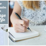 How 10 Minutes Can Change Your Life | Brilliant Business Moms for Just a Girl and Her Blog