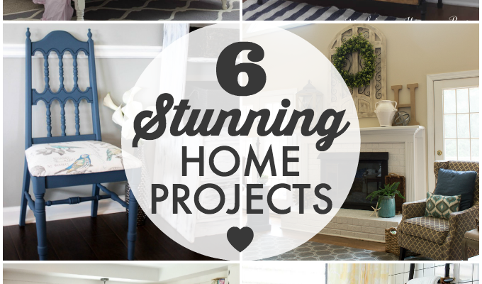 6 Stunning Home Projects