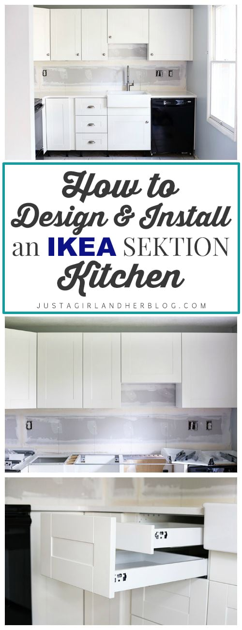 How To Design And Install IKEA SEKTION Kitchen Cabinets Just A Girl