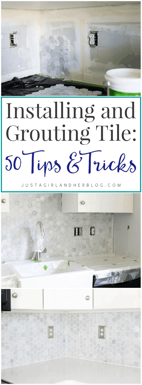 Installing and Grouting Tile: 50 Tricks and Tips | JustAGirlAndHerBlog.com
