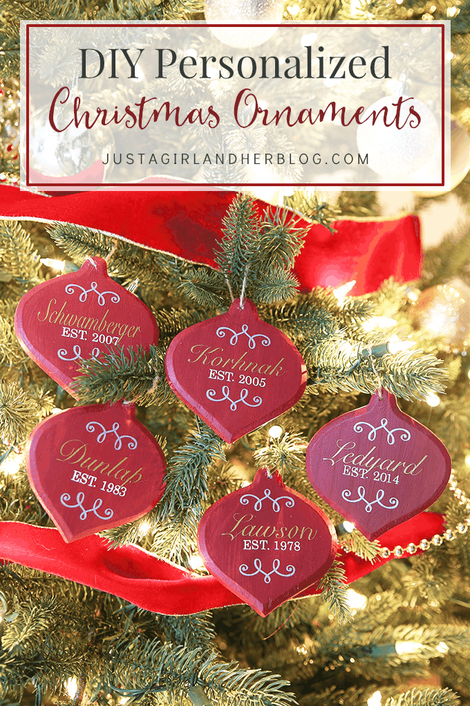 DIY Personalized Christmas Ornaments - Just a Girl and Her ...