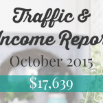 October 2015 Traffic and Income Report