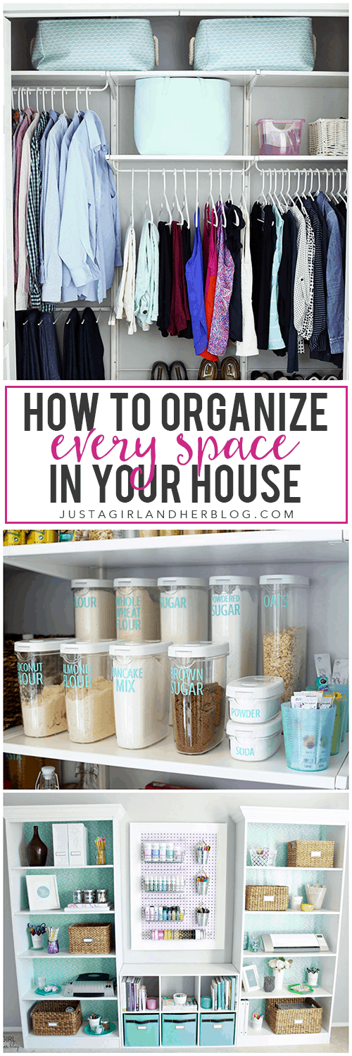 How to organize every space in your house just a girl Organizing your home