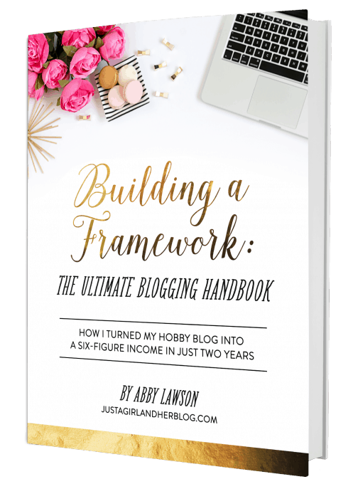 Building a Framework: The Ultimate Blogging Handbook -- a must read for anyone who wants to start or grow their blog!