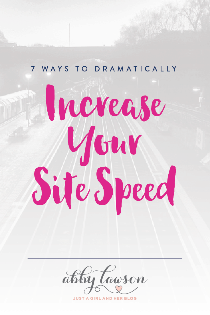 Speed is incredibly important to the success of your blog! Learn 7 ways to dramatically increase your site speed!