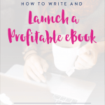 How to Write and Launch a Profitable eBook