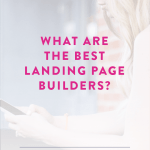 What are the best Landing Page Builders?