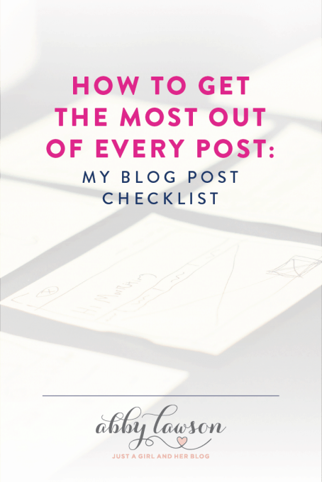 How to Get the Most Out of Every Post: My Blog Post Checklist