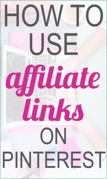 This post is so helpful and shares how you can use affiliate links on Pinterest to boost your blog's income! Click through to get the details!
