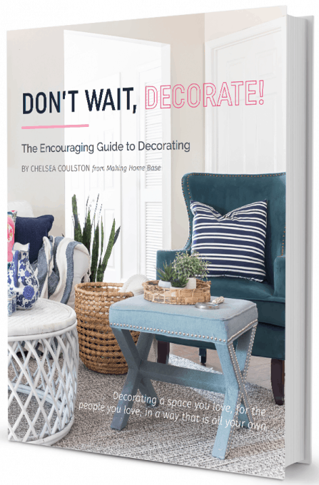 This brilliant book helps you find your decorating style and teaches you how to create the perfect home for your family, whether you live in your dream home or not! Get it at https://www.makinghomebase.com/dont-wait-decorate .