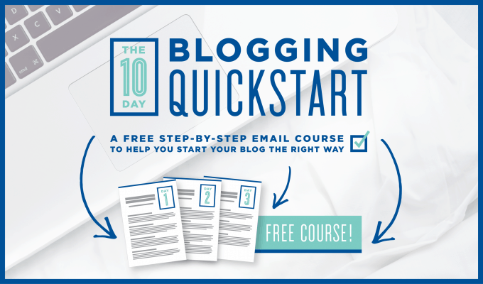 10 Day Blogging QuickStart