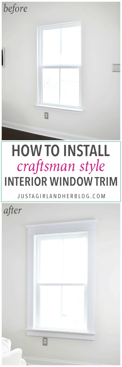 How to Install Craftsman Style Interior Window Trim - Just a Girl ...