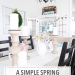 A Decked and Styled Spring Dining Room